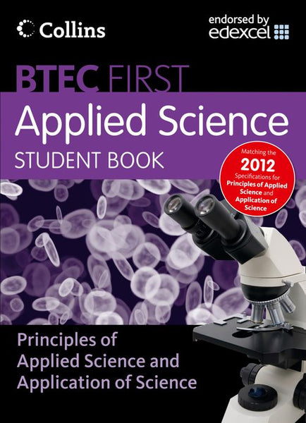 New BTEC Applied Science - Student Book : Principles of Applied Science & Application of Science