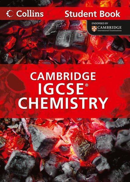 Collins International GCSE - Chemistry Student Book : Cambridge IGCSE ®
