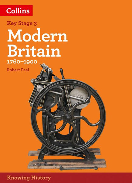 Knowing History - KS3 History Modern Britain (1760-1900): Powered by Collins Connect, 3 year licence (Knowing History)