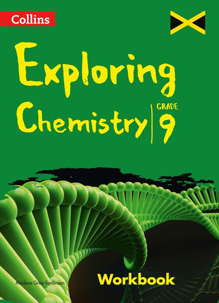 Collins Exploring Chemistry - Workbook : Grade 9 for Jamaica