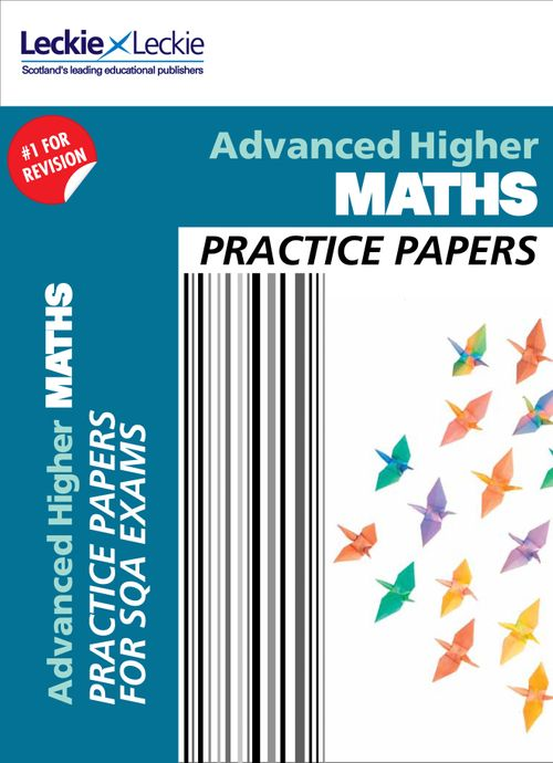 Practice Papers for SQA Exam Revision - Higher Maths Practice Papers : Prelim Papers for SQA Exam Revision