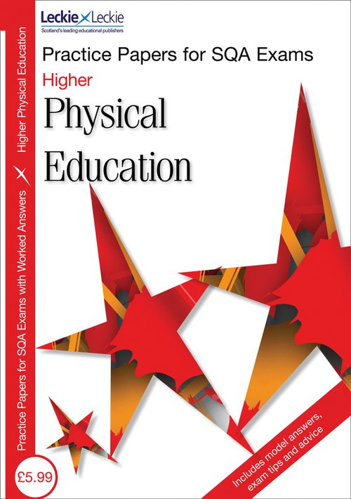 Higher Physical Education Practice Papers for SQA Exams PDF only version