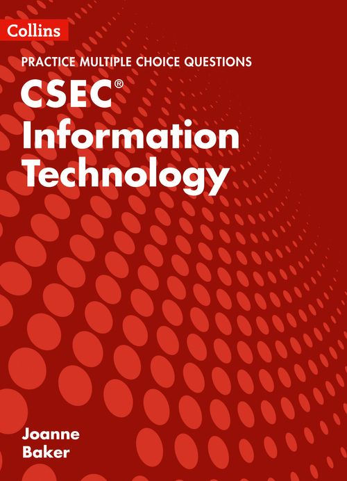 Collins CSEC Information Technology - CSEC Information Technology Multiple Choice Practice