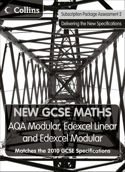 New GCSE Maths - New GCSE Maths – Subscription Package Assessment 2: AQA Modular, Edexcel Linear and Edexcel Modular: Paid for download edition
