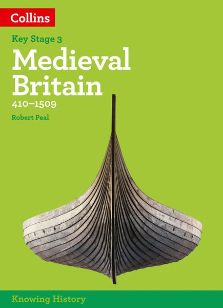 Knowing History - KS3 History Medieval Britain (410-1509): Powered by Collins Connect, 3 year licence (Knowing History)