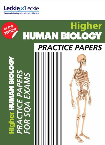 Practice Papers for SQA Exam Revision - Higher Human Biology Practice Papers : Prelim Papers for SQA Exam Revision