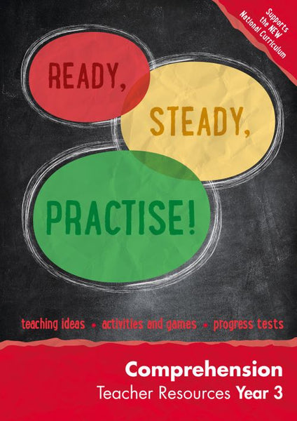 Ready, Steady, Practise! - Year 3 Comprehension Teacher Resources: online download : English KS2