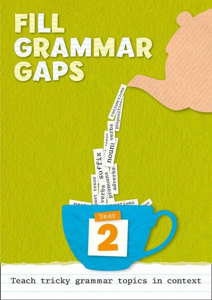 Fill Grammar Gaps - Year 2 Fill Grammar Gaps:Downloadable document edition