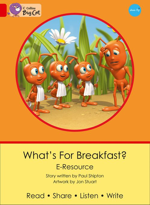 Collins Big Cat eResources - What's for Breakfast? : Red B/Band 02b