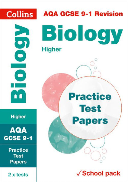 Collins GCSE 9-1 Revision - AQA GCSE 9-1 Biology Higher Practice Test Papers : Shrink-wrapped school pack