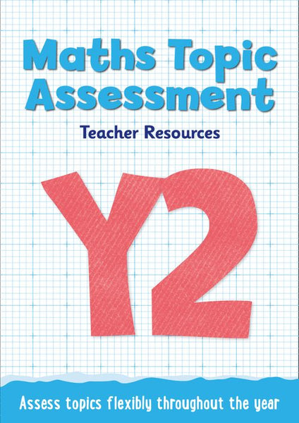 Topic Assessment - Year 2 Maths Topic Assessment: Online download : Maths KS1