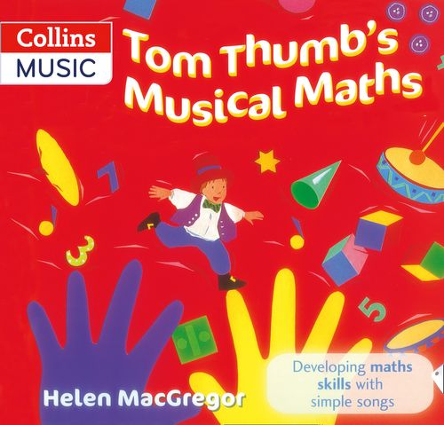 Songbooks - Tom Thumb's Musical Maths : Developing Maths Skills with Simple Songs