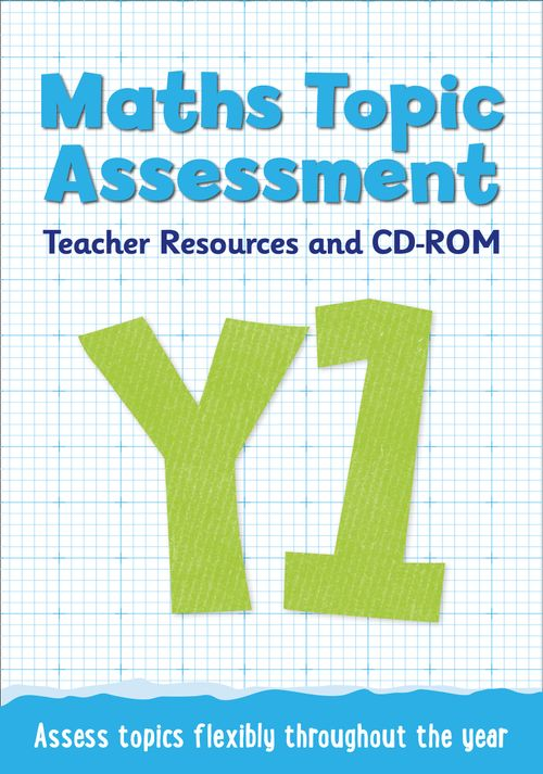 Topic Assessment - Year 1 Maths Topic Assessment: Teacher Resources and CD-ROM : Maths KS1