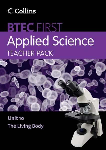 BTEC First Applied Science - Teacher Pack Unit 10:Paid for download edition