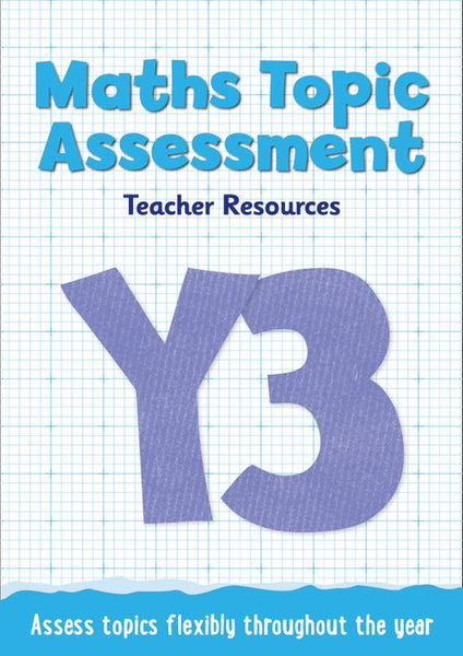 Topic Assessment - Year 3 Maths Topic Assessment: Online download : Maths KS2