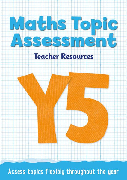 Topic Assessment - Year 5 Maths Topic Assessment: Online download : Maths KS2