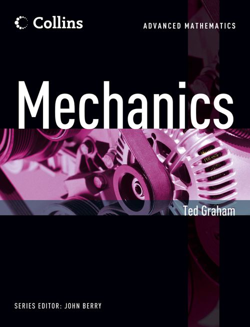 Collins Advanced Mathematics - Mechanics