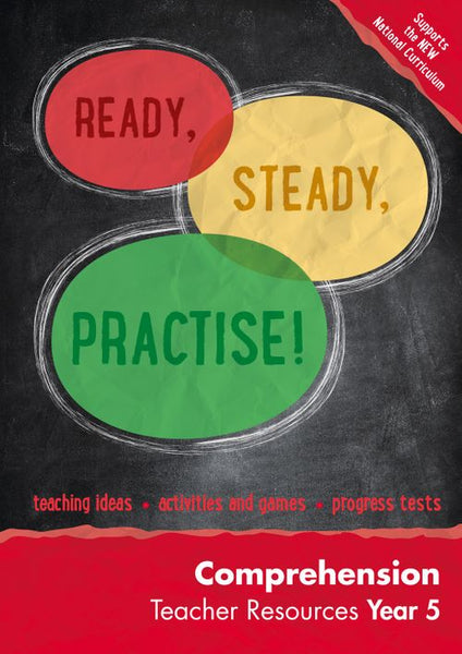 Ready, Steady, Practise! - Year 5 Comprehension Teacher Resources: online download : English KS2