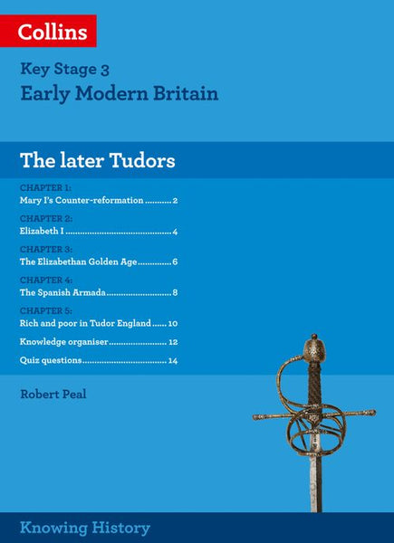 Knowing History - KS3 History The Later Tudors