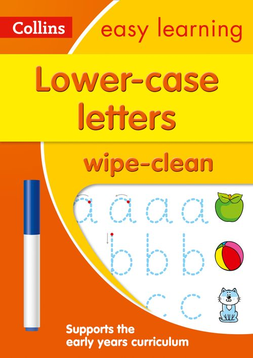 Collins Easy Learning Preschool - Lower Case Letters Age 3-5 Wipe Clean Activity Book : Prepare for Preschool with easy home learning