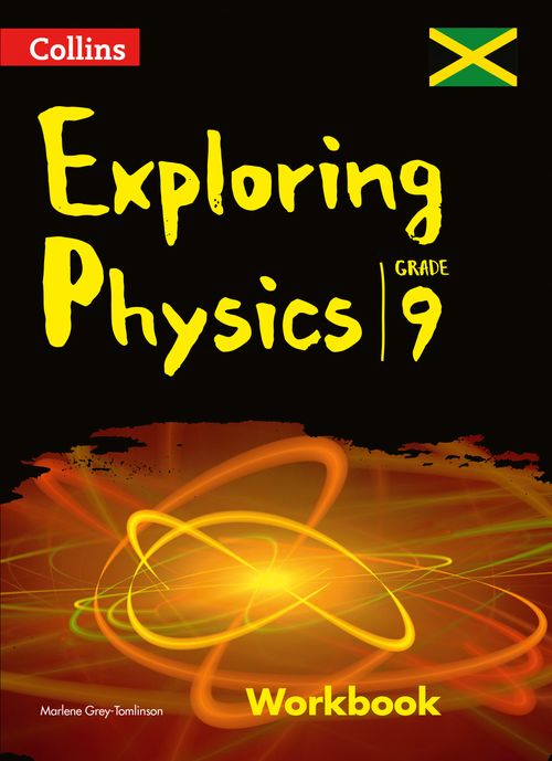 Collins Exploring Physics - Workbook : Grade 9 for Jamaica