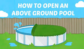 How To Open An Above Ground Pool
