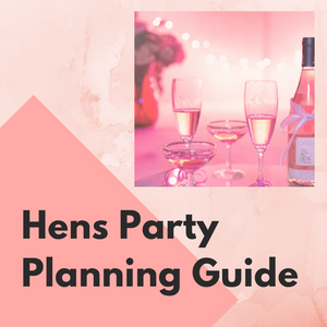 FREE Hens Party Planning Guide | NEW |
