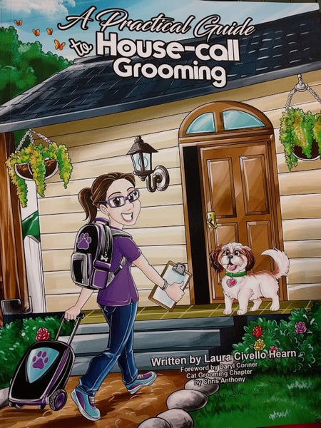 A Practical Guide to House-Call Grooming (Paperback)