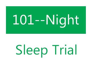 101 Night Sleep Trial