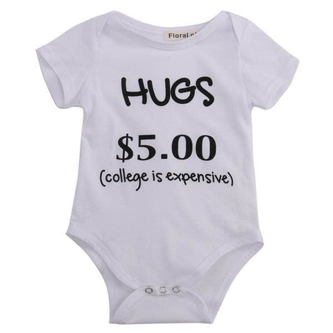 Hugs $5 College Is Expensive Onesie - Tiny Closet