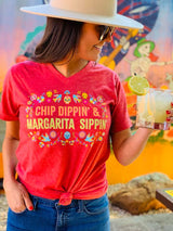 Chip Dippin Margarita Sippin Tee Red