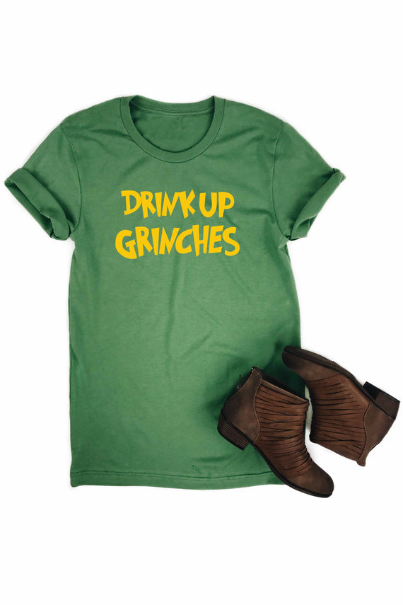 Drink Up Grinches Holiday Tee