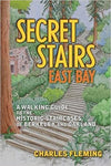 Secret Stairs: East Bay