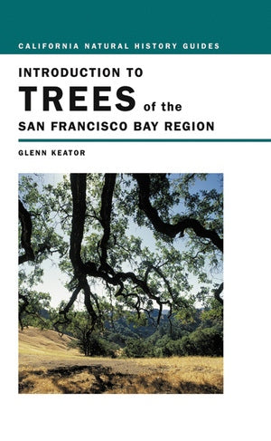 Introduction to Trees of the San Francisco Bay Region