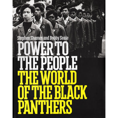 Power to the People: The World of the Black Panthers - Oakland Museum of California Store