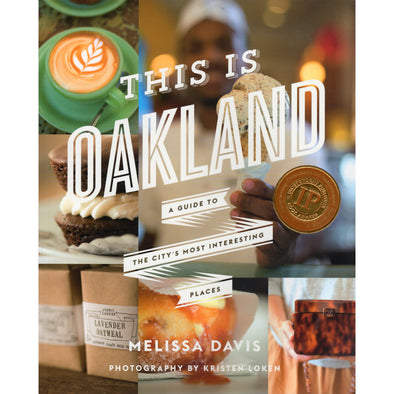 This is Oakland - Oakland Museum of California Store