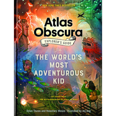 Atlas Obscura Explorer's Guide for the World's Most Adventurous Kid