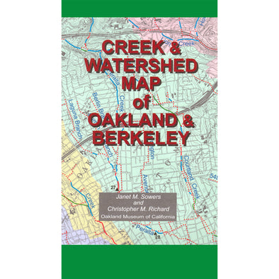 Creek & Watershed Map of Oakland & Berkeley