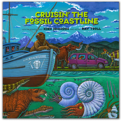 Cruisin' the Fossil Coastline - Oakland Museum of California Store