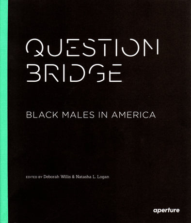Question Bridge: Black Males in America - Oakland Museum of California Store
