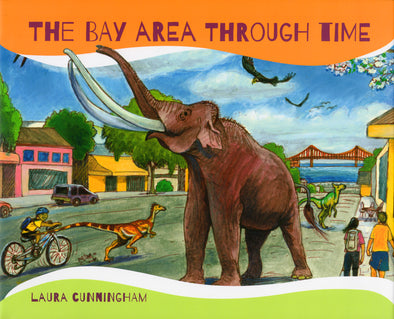 The Bay Area Through Time - Oakland Museum of California Store