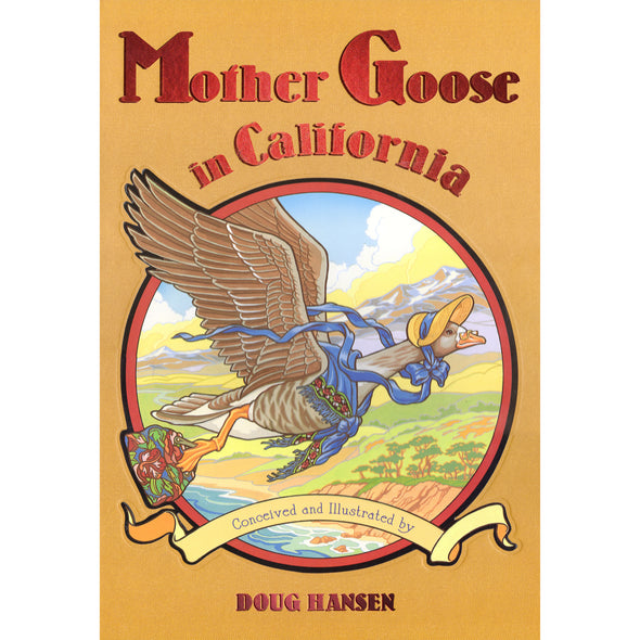 Mother Goose In California - Oakland Museum of California Store