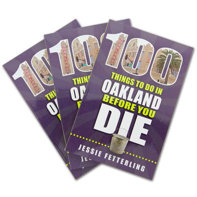 100 Things to Do in Oakland Before You Die - Oakland Museum of California Store