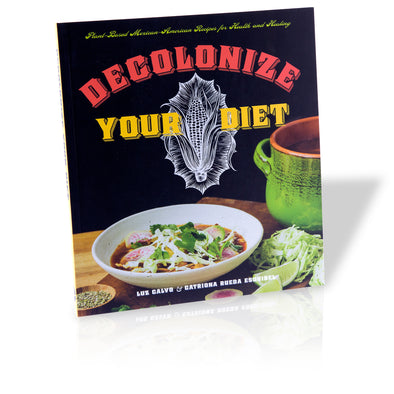 Decolonize Your Diet - Oakland Museum of California Store
