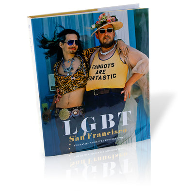LGBT: San Francisco: The Daniel Nicoletta Photographs - Oakland Museum of California Store