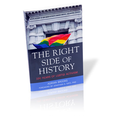 Right Side of History: 100 Years of LGBTQ Activism - Oakland Museum of California Store