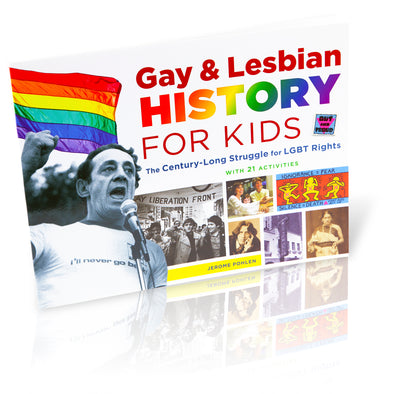 Gay & Lesbian History for Kids - Oakland Museum of California Store