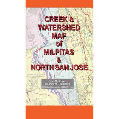 Creek & Watershed Map of Milpitas & North San Jose