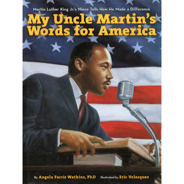 My Uncle Martin's Words for America - Oakland Museum of California Store
