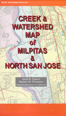 Creek & Watershed Map of Milpitas & North San Jose - Oakland Museum of California Store